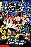El Capit�n Calzoncillos y la furia de la supermujer macroel�stica (Spanish Edition)