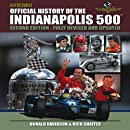 Autocourse Official Illustrated History of the Indianapolis 500: Revised and Updated Second Edition Includes Tribute to Dan Wheldon