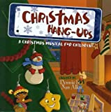 img - for Christmas Hang-Ups: A Christmas Musical for Children book / textbook / text book
