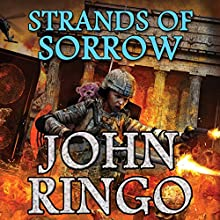 Strands of Sorrow: Black Tide Rising, Book 4 Audiobook by John Ringo Narrated by Tristan Morris