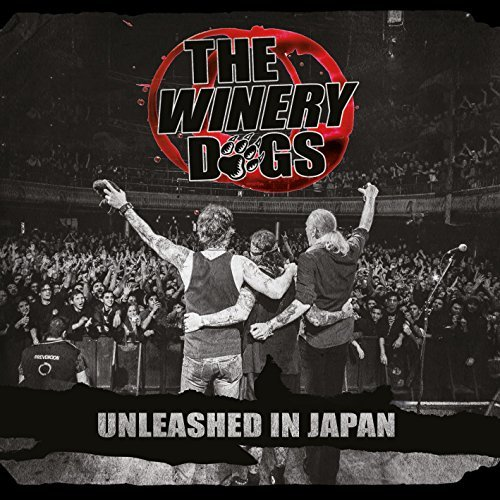 Unleashed In Japan by The Winery Dogs
