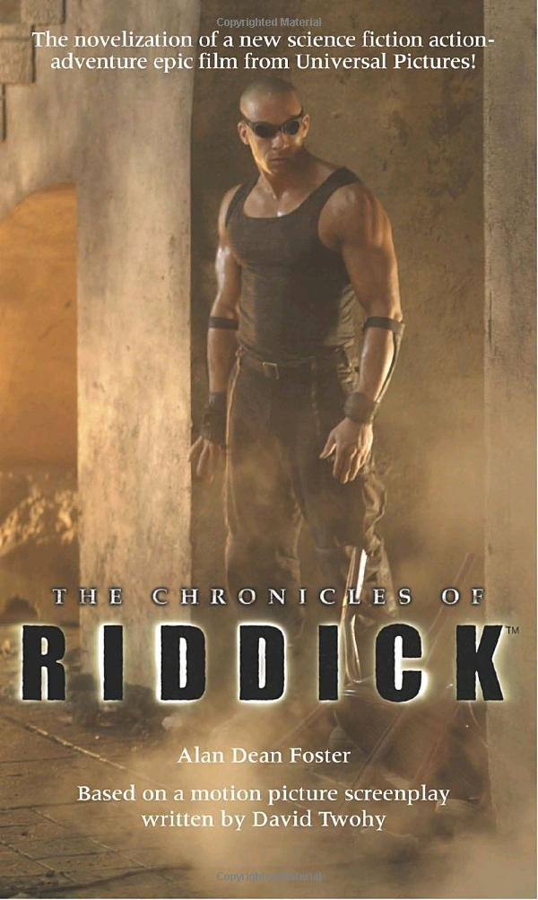 The Chronicles of Riddick -  Alan Dean Foster