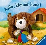 Hallo, kleiner Hund!: Fingerpuppenbuch - Sandra Grimm
