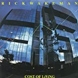 Cost of Living by Wakeman, Rick (2006-05-29)