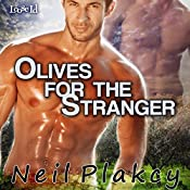 Olives for the Stranger: Have Body, Will Guard, Book 4 | Neil Plakcy