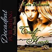 Trail of Hearts: 1Night Stand, Book 40   Kate Richards