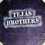 echange, troc Tejas Brothers - Tejas Brothers