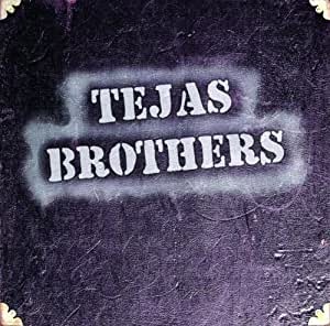 Tejas Brothers - Tejas Brothers - Amazon.com Music