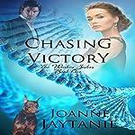 Chasing Victory: The Winters Sisters, Book 1 | Joanne Jaytanie