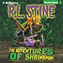 The Adventures of Shrinkman (       UNABRIDGED) by R. L. Stine Narrated by Nick Podehl