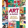 Art in Action: Das Kunst-Mitmachbuch