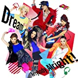 Dream「Ev'rybody Alright!」