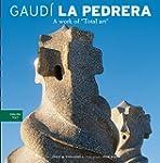 La Pedrera: A Total Work of Art