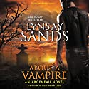 About a Vampire: An Argeneau Novel Audiobook by Lynsay Sands Narrated by Chris Andrew Ciulla