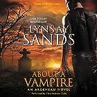 About a Vampire: An Argeneau Novel (       ungekürzt) von Lynsay Sands Gesprochen von: Chris Andrew Ciulla