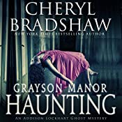 Grayson Manor Haunting: Addison Lockhart Series, Book One | Cheryl Bradshaw