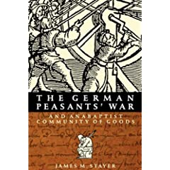 German Peasants War and Anabaptist Community of Goods