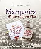 echange, troc Perrette Samouïloff - Marquoirs d'hier à aujourd'hui