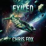 Exiled: Void Wraith Prequel Story: The Void Wraith Trilogy, Book 0 | Chris Fox