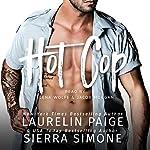 Hot Cop | Laurelin Paige,Sierra Simone