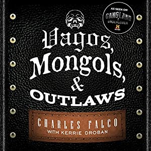 Vagos, Mongols, and Outlaws Audiobook