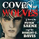 Coven of Wolves Audiobook by Peter Saenz Narrated by Robert G. Davis