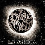 Dark Mass Medium