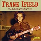 The Yodelling Cowboy Years [ORIGINAL RECORDINGS REMASTERED]