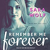 Remember Me Forever: Lovely Vicious Series, Book 3   Sara Wolf
