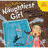 The Naughtiest Girl: The Naughtiest Girl Saves the Day & Well Done, The Naughtiest Girl