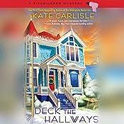 Deck the Hallways: A Fixer-Upper Mystery | [Kate Carlisle]