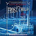 The Frost Child: The Navigator Trilogy, Book 3 (       UNABRIDGED) by Eoin McNamee Narrated by Kirby Heyborne