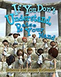 If You Dont Understand, Raise Your Hand: A historically humorous Sami and Thomas adventure about questions, answers and ideas