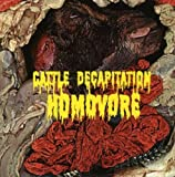 Cattle Decapitation Homovore