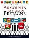 Armoiries des villes de Bretagne par Froger