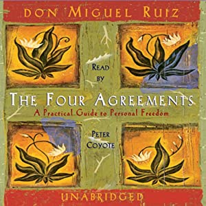The Four Agreements | [don Miguel Ruiz]