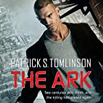 The Ark: Children of a Dead Earth, Book 1 Audiobook by Patrick S. Tomlinson Narrated by Mirron Willis