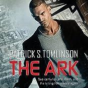 The Ark: Children of a Dead Earth, Book 1 | Patrick S. Tomlinson