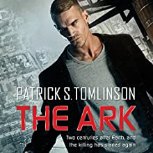 The Ark: Children of a Dead Earth, Book 1 (       UNABRIDGED) by Patrick S. Tomlinson Narrated by Mirron Willis