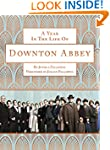 A Year in the Life of Downton Abbey (...