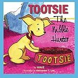 Tootsie: The Nibble Hunter