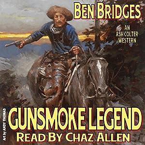 Gunsmoke Legend Audiobook