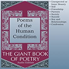 Poems of the Human Condition Audiobook by William Roetzheim - editor Narrated by Audessa Siccarbi, Courtney J McMillon, Heather Rupy, Joel Castellaw, John Aviles, Kris Griffen, Marti Krane