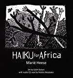 img - for Haiku for Africa by Marie Heese (2014-08-01) book / textbook / text book