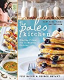 By Juli Bauer The Paleo Kitchen: Finding Primal Joy in Modern Cooking