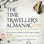 Reactionaries & Revolutionaries: The Time Traveller's Almanac, Volume 2 | Jeff VanderMeer -editor