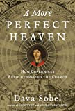 ISBN: 0802717934 - A More Perfect Heaven: How Copernicus Revolutionized the Cosmos