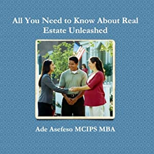 All You Need to Know About Real Estate Unleashed | [Ade Asefeso, MCIPS, MBA]