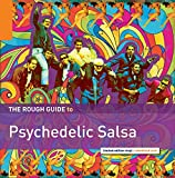 The Rough Guide to Psychedelic Salsa [VINYL]