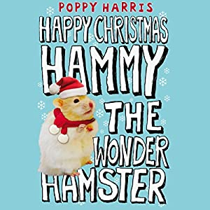 Happy Holiday, Hammy the Wonder Hamster! Audiobook